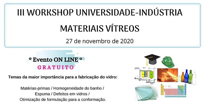 III Workshop Universidade-Indústria em Materiais Vítreos
